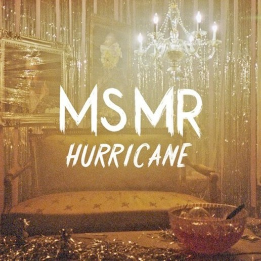 MS MR – Hurricane (Yeasayer Remix)