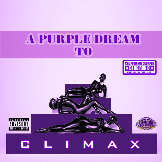 OG Ron C – A Purple Dream To Climax (The-Dream Chopped Not Slopped)