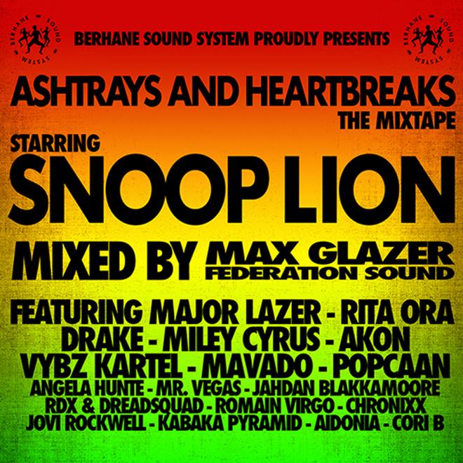 Snoop Lion - Ashtrays and Heartbreaks (Mixtape)