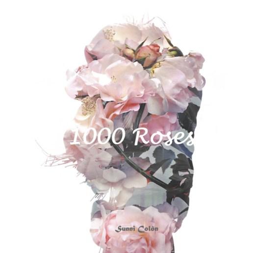 六 Sunni Colòn - 1000 Roses