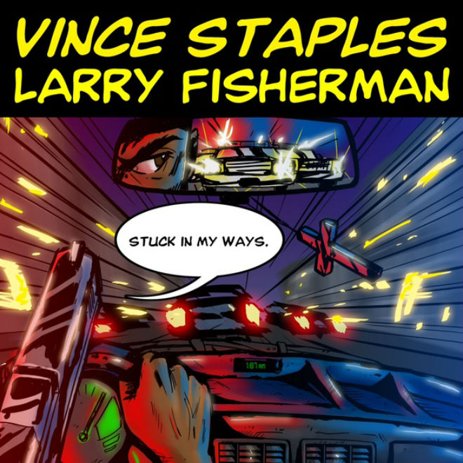 Vince Staples - Stuck In My Ways (Produced by Larry Fisherman)