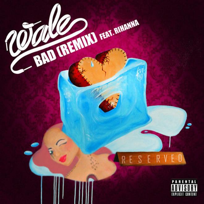 Wale featuring Rihanna - Bad (Remix)