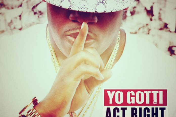 Yo Gotti featuring Young Jeezy & YG - Act Right