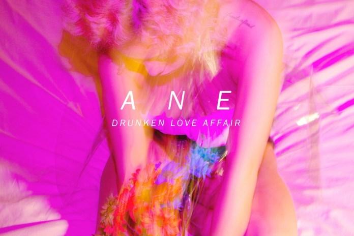 Ane - Drunken Love Affair