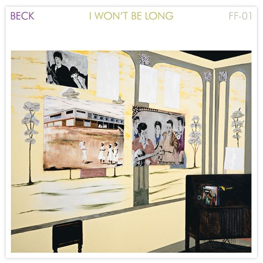 Beck - I Won't Be Long