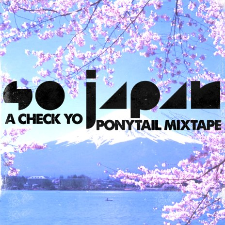 HYPETRAK Premiere: So Japan - Check Yo Pony Tail 2 (Mixtape)