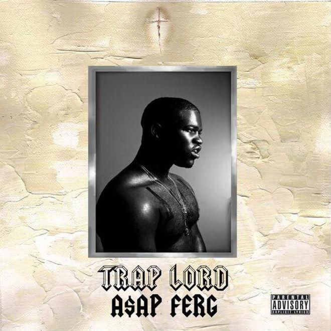 A$AP Ferg - Trap Lord (Tracklist)