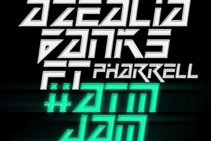 Azealia Banks featuring Pharrell – #ATMJAM