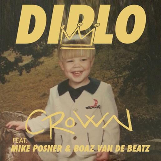 Diplo featuring Mike Posner, Boaz Van De Beatz & RiFF RaFF - Crown