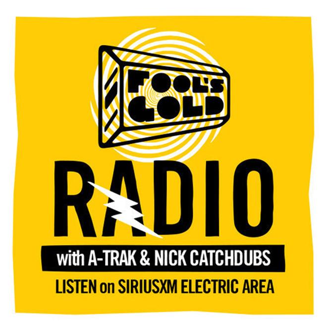 A-Trak & Nick Catchdubs Present Fool's Gold Radio on SiriusXM #20