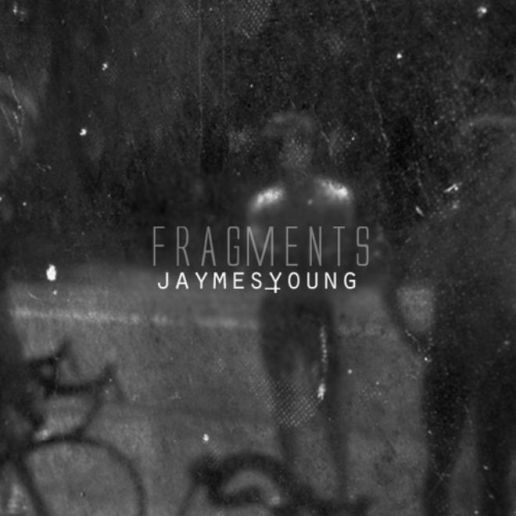 Jaymes Young - Fragments
