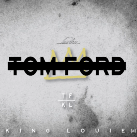King Louie - Tom Ford (Freestyle)