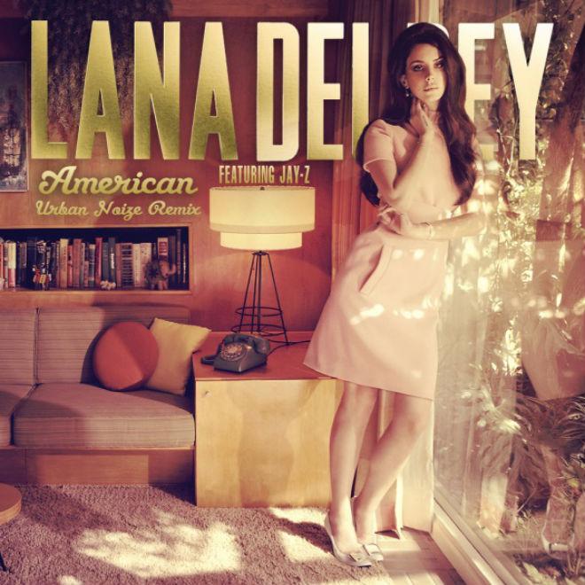 Lana Del Rey featuring Jay-Z - American (Urban Noize Remix)