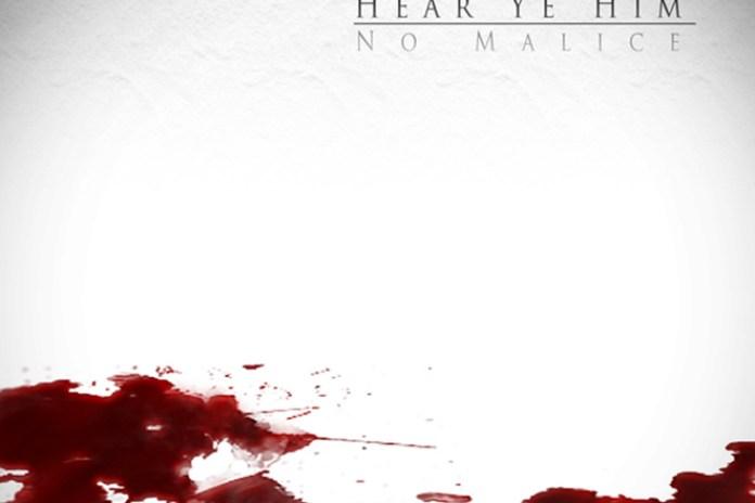 No Malice - Hear Ye Him (Tracklist)