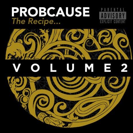 ProbCause – The Recipe Vol. 2 (Mixtape)