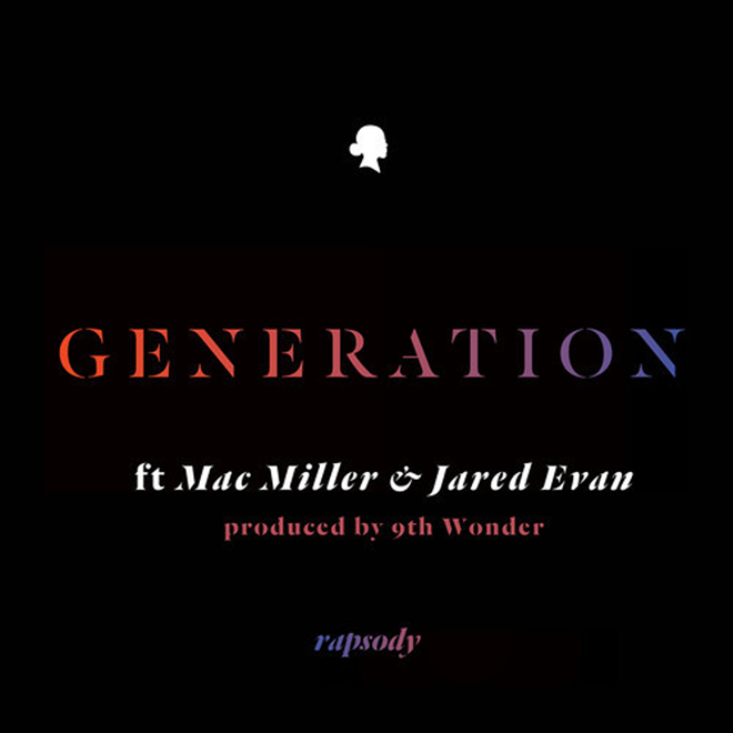 Rapsody featuring Mac Miller & Jared Evan - Generation (Produced by 9th Wonder)
