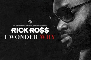 Rick Ross - I Wonder Why