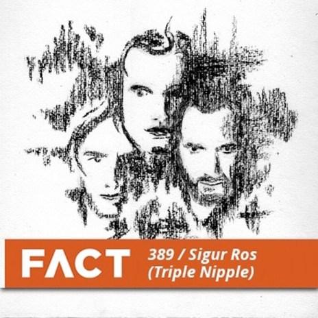 Sigur Rós - FACT Mix