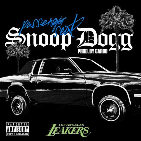 Snoop Dogg – Passenger Seat (Produced by Cardo)