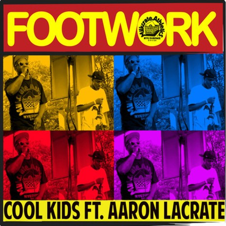 The Cool Kids featuring Aaron LaCrate - Footwork