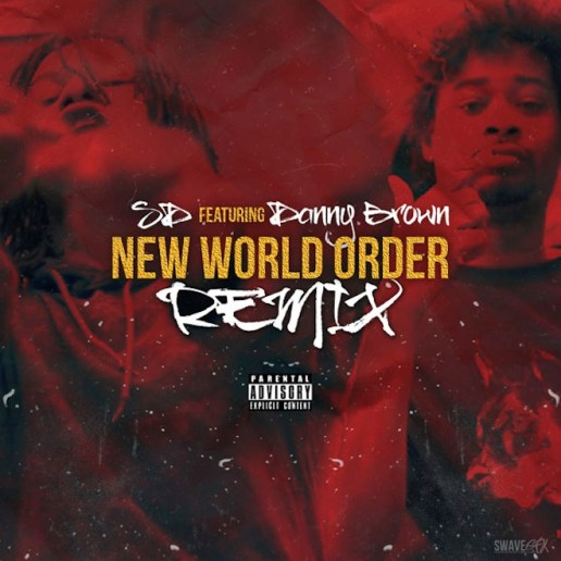 SD featuring Danny Brown – New World Order (Remix)