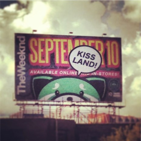 The Weeknd Puts Up 'Kiss Land' Billboard In Toronto