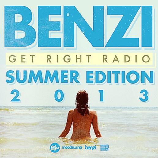 Benzi - Get Right Radio: Summer 2013 Edition (Mix)