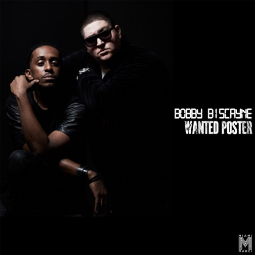 Bobby Biscayne - Wanted Poster (Produced by Miami Marci)