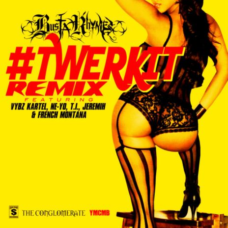 Busta Rhymes featuring Vybz Kartel, Ne-Yo, T.I., Jeremih & French Montana - #Twerkit (Remix)