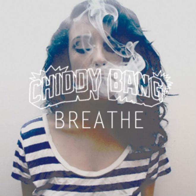Chiddy Bang – Breathe