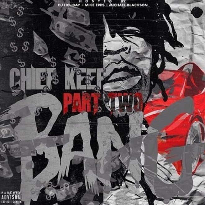 Chief Keef - Bang Pt. 2 (Mixtape)
