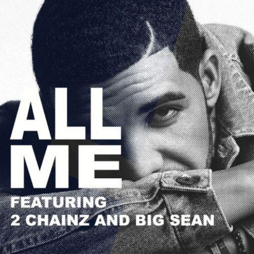Drake featuring 2 Chainz & Big Sean - All Me