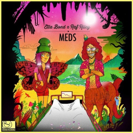Etta Bond x Raf Riley – MEDS [FreEP]