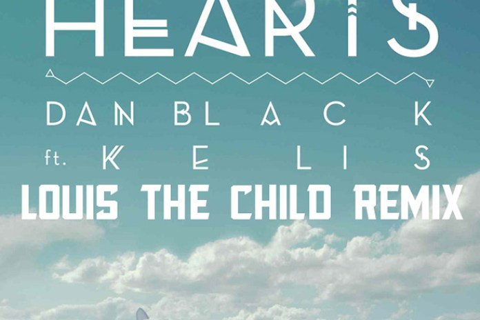 Dan Black featuring Kelis - Hearts (Louis The Child Remix)