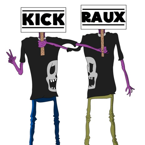 KickRaux - Freshman 15 (Mix)