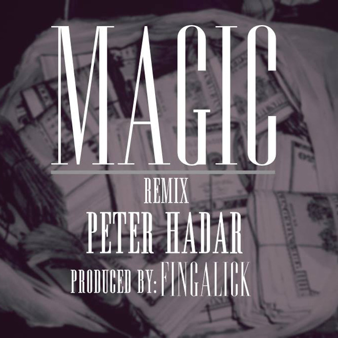 Peter Hadar - Magic (Fingalick Remix)
