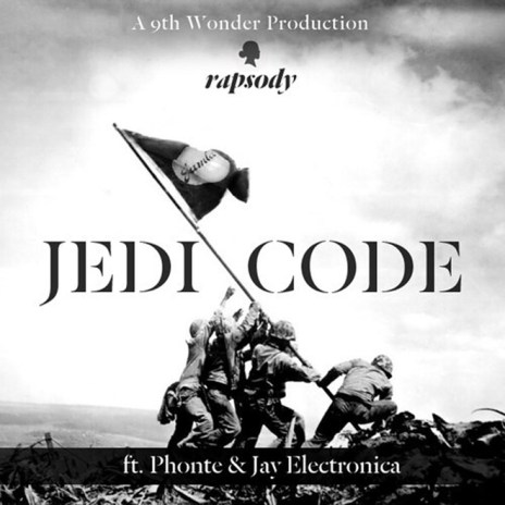 Rapsody featuring Phonte & Jay Electronica - Jedi Code (Produced by 9th Wonder)