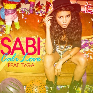 Sabi featuring Tyga - Cali Love