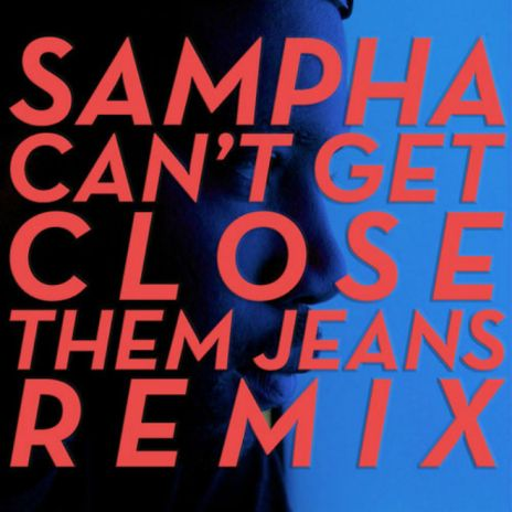 Sampha - Can't Get Close (Them Jeans Remix)