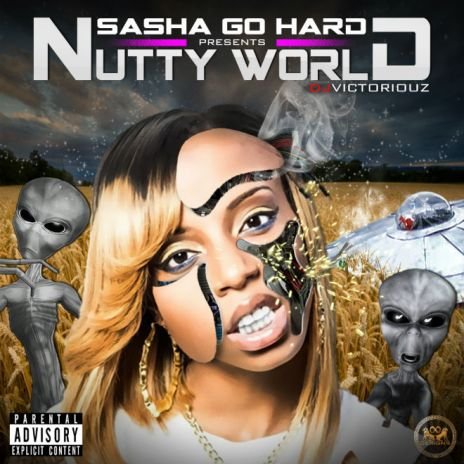 Sasha Go Hard – Nutty World (Mixtape)