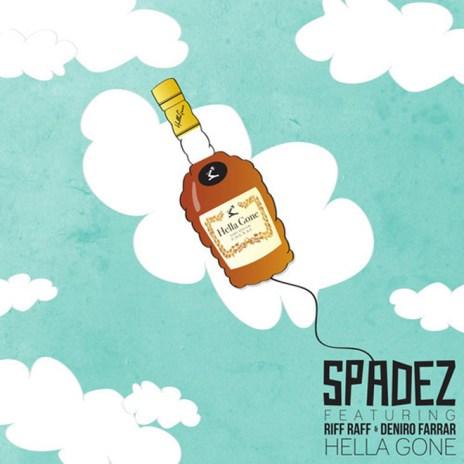Spadez featuring RiFF RAFF & Deniro Farrar - Hella Gone