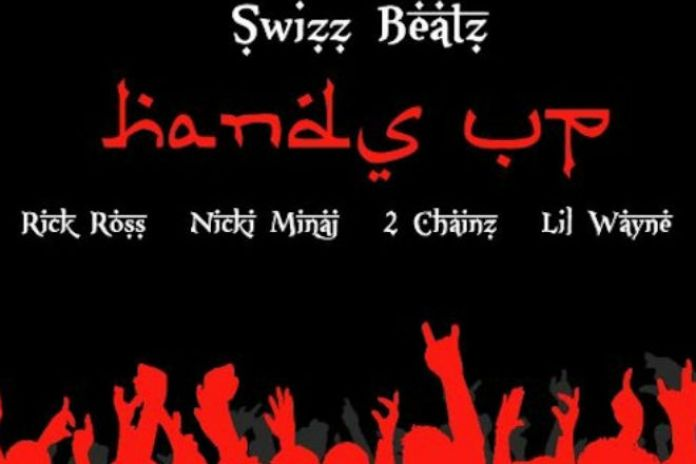 Swizz Beatz featuring Rick Ross, Nicki Minaj, 2 Chainz & Lil' Wayne - Hands Up