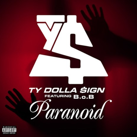 Ty Dolla $ign featuring B.o.B - Paranoid