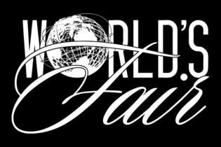 World's Fair - Your Girl's Here Pt. II