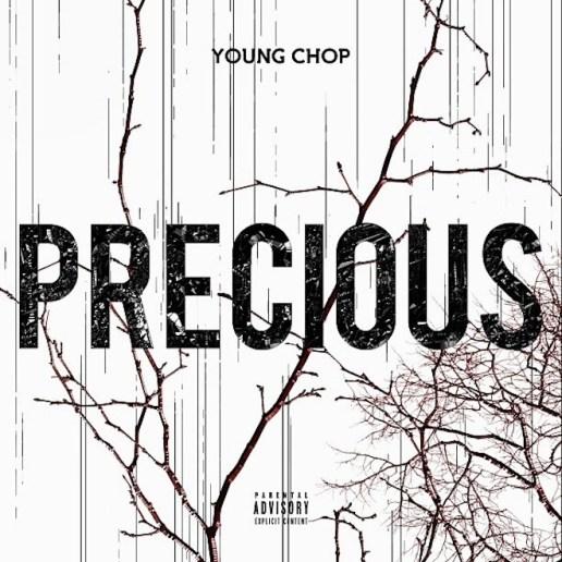 Young Chop – Precious (Mixtape)