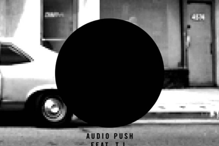 Audio Push featuring T.I. - Theme Song (Produced by Hit-Boy)