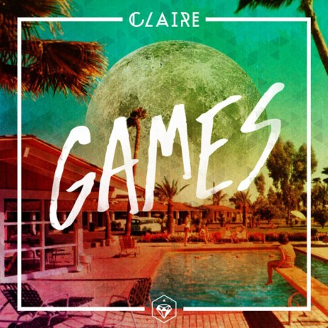 Claire - Games (Passion Pit Remix)
