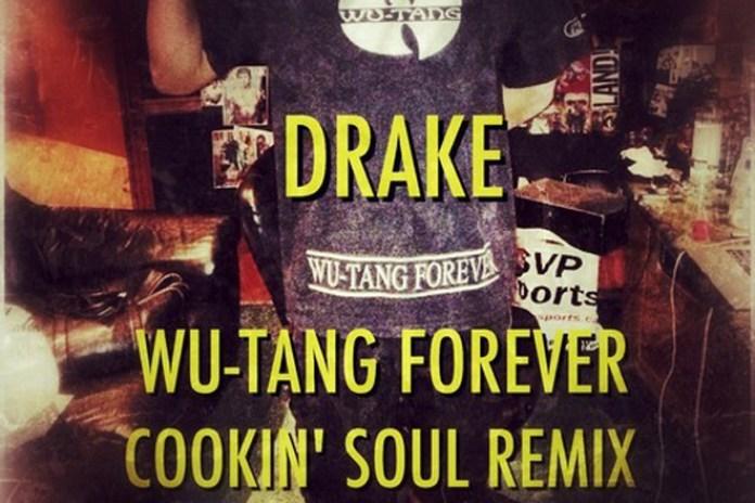 Drake – Wu-Tang Forever (Cookin' Soul Remix)