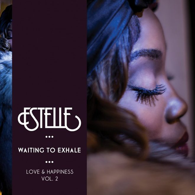 Estelle - Love & Happiness Vol. 2: Waiting To Exhale (EP)