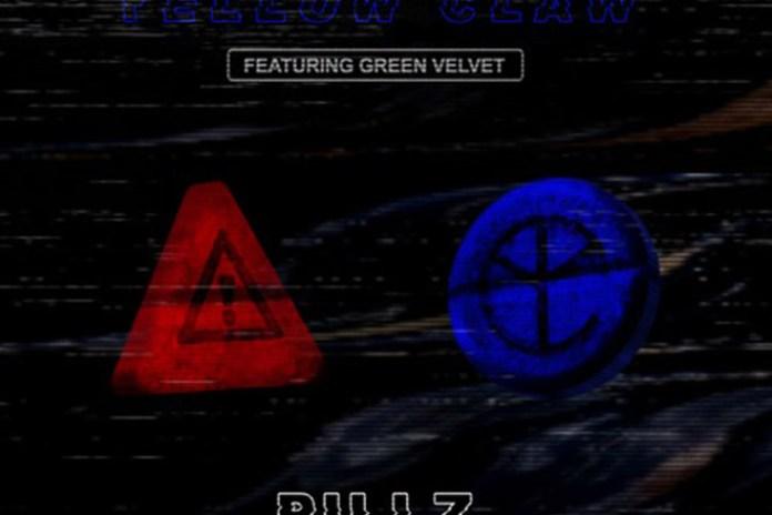 Flosstradamus & Yellow Claw featuring Green Velvet – Pillz